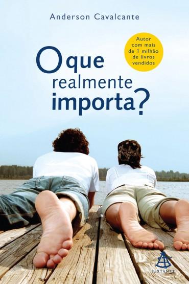 Download-O-que-realmente-importa-Anderson-Cavalcante-em-ePUB-mobi-e-PDF-370x555